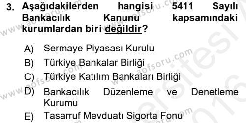 Finansal Kurumlar Dersi 2015 - 2016 Yılı (Vize) Ara Sınavı 3. Soru