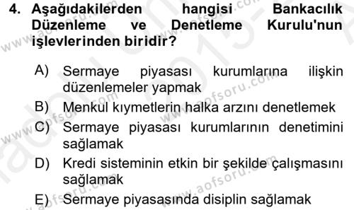 Finansal Kurumlar Dersi 2015 - 2016 Yılı (Vize) Ara Sınavı 4. Soru