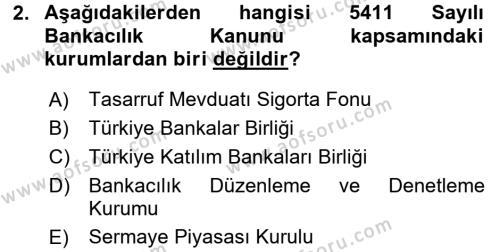 Finansal Kurumlar Dersi 2016 - 2017 Yılı 3 Ders Sınavı 2. Soru