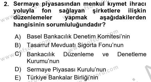 Finansal Kurumlar Dersi 2016 - 2017 Yılı (Vize) Ara Sınav Soruları 2. Soru