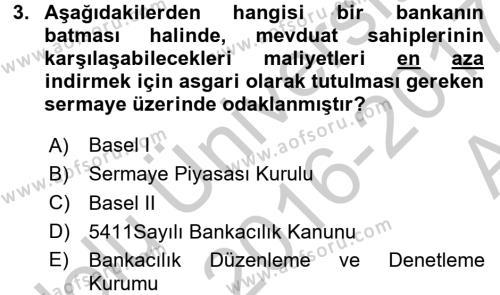 Finansal Kurumlar Dersi 2016 - 2017 Yılı (Vize) Ara Sınav Soruları 3. Soru