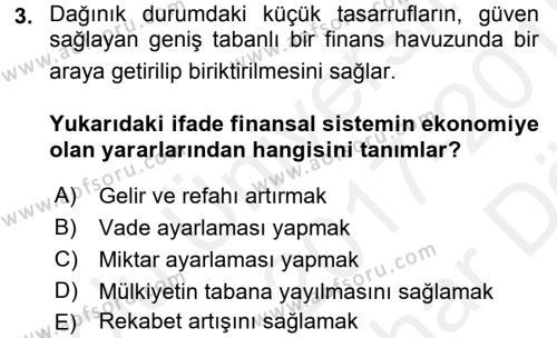 Finansal Kurumlar Dersi 2017 - 2018 Yılı (Vize) Ara Sınav Soruları 3. Soru