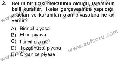 Finansal Yönetim 1 Dersi 2012 - 2013 Yılı Tek Ders Sınavı 2. Soru