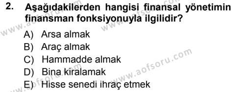 Finansal Yönetim 1 Dersi 2014 - 2015 Yılı Tek Ders Sınav Soruları 2. Soru