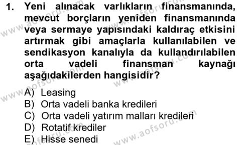 İşletme Bölümü 6. Yarıyıl Finansal Yönetim II Dersi 2014 Yılı Bahar Dönemi Dönem Sonu Sınavı 1. Soru