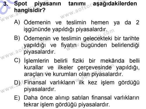 Finansal Yönetim 1 Dersi 2012 - 2013 Yılı (Final) Dönem Sonu Sınav Soruları 3. Soru
