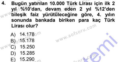 Finansal Yönetim 1 Dersi 2012 - 2013 Yılı (Final) Dönem Sonu Sınav Soruları 4. Soru