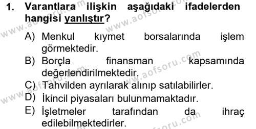 Bankacılık ve Sigortacılık Bölümü 4. Yarıyıl Finansal Yönetim II Dersi 2013 Yılı Bahar Dönemi Dönem Sonu Sınavı 1. Soru