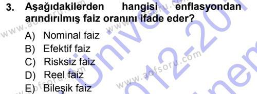 Finansal Yönetim Dersi 2012 - 2013 Yılı Dönem Sonu Sınavı 3. Soru