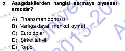 Finansal Yönetim Dersi 2013 - 2014 Yılı Ara Sınavı 3. Soru