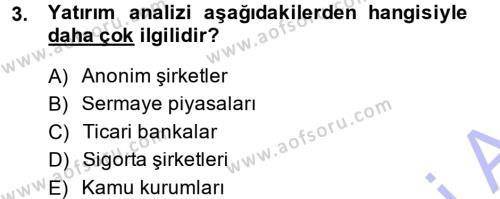 Finansal Yönetim Dersi 2014 - 2015 Yılı Ara Sınavı 3. Soru