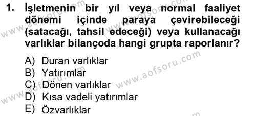 Finansal Tablolar Analizi Dersi 2012 - 2013 Yılı Ara Sınavı 1. Soru