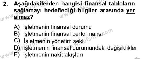 İşletme Bölümü 8. Yarıyıl Finansal Tablolar Analizi Dersi 2013 Yılı Bahar Dönemi Ara Sınavı 2. Soru