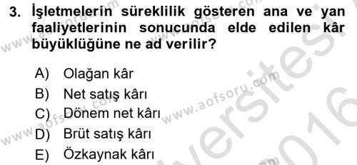 Finansal Tablolar Analizi Dersi 2015 - 2016 Yılı Dönem Sonu Sınavı 3. Soru