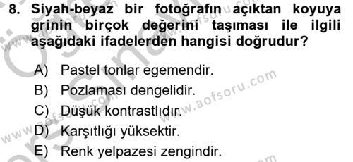Temel Fotoğrafçılık Dersi 3 Ders Sınavı Deneme Sınav Soruları 8. Soru