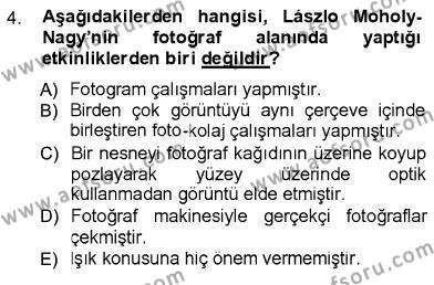 Fotoğraf Kültürü Dersi 2012 - 2013 Yılı Ara Sınavı 4. Soru