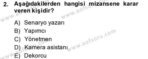 Fotoğrafçılık ve Kameramanlık Bölümü 2. Yarıyıl Film ve Video Kültürü Dersi 2014 Yılı Bahar Dönemi Ara Sınavı 2. Soru