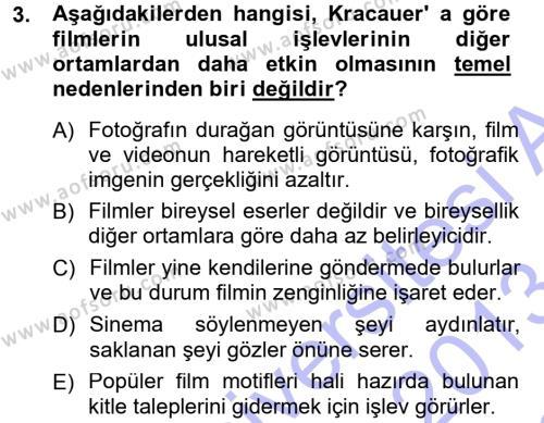 Fotoğrafçılık ve Kameramanlık Bölümü 3. Yarıyıl Kamera Tekniğine Giriş Dersi 2013 Yılı Güz Dönemi Dönem Sonu Sınavı 3. Soru