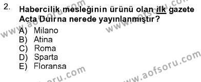 Fotoğrafçılık ve Kameramanlık Bölümü 3. Yarıyıl Fotoğrafın Kullanım Alanları Dersi 2013 Yılı Güz Dönemi Ara Sınavı 2. Soru