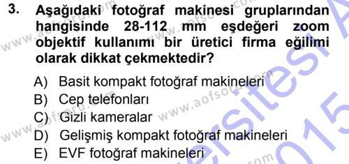Sayısal Fotoğraf Makineleri Dersi Ara Sınavı Deneme Sınav Soruları 3. Soru