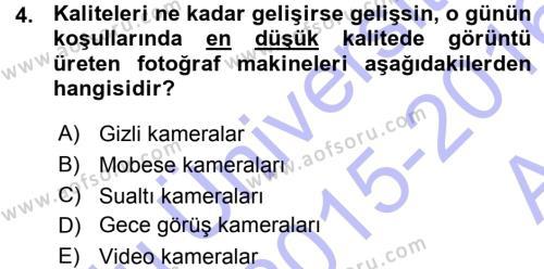 Sayısal Fotoğraf Makineleri Dersi Ara Sınavı Deneme Sınav Soruları 4. Soru