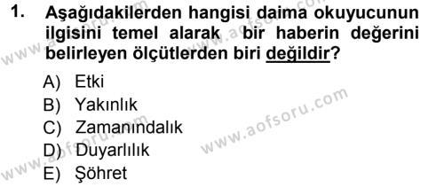 Medya ve İletişim Bölümü 3. Yarıyıl Basın Fotoğrafçılığı Dersi 2013 Yılı Güz Dönemi Ara Sınavı 1. Soru