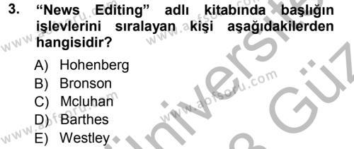 Medya ve İletişim Bölümü 3. Yarıyıl Basın Fotoğrafçılığı Dersi 2013 Yılı Güz Dönemi Ara Sınavı 3. Soru
