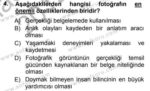 Medya ve İletişim Bölümü 3. Yarıyıl Basın Fotoğrafçılığı Dersi 2013 Yılı Güz Dönemi Ara Sınavı 4. Soru
