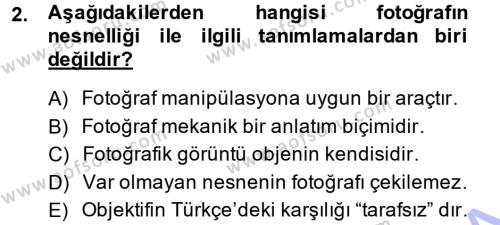 Medya ve İletişim Bölümü 3. Yarıyıl Basın Fotoğrafçılığı Dersi 2014 Yılı Güz Dönemi Dönem Sonu Sınavı 2. Soru