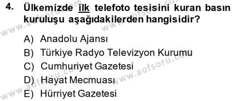 Medya ve İletişim Bölümü 3. Yarıyıl Basın Fotoğrafçılığı Dersi 2014 Yılı Güz Dönemi Dönem Sonu Sınavı 4. Soru