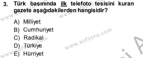 Medya ve İletişim Bölümü 3. Yarıyıl Basın Fotoğrafçılığı Dersi 2015 Yılı Güz Dönemi Dönem Sonu Sınavı 3. Soru