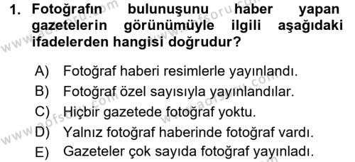 Medya ve İletişim Bölümü 3. Yarıyıl Basın Fotoğrafçılığı Dersi 2016 Yılı Güz Dönemi Dönem Sonu Sınavı 1. Soru
