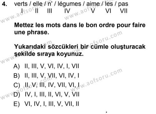 Medya ve İletişim Bölümü 1. Yarıyıl Fransızca I Dersi 2013 Yılı Güz Dönemi Ara Sınavı 4. Soru