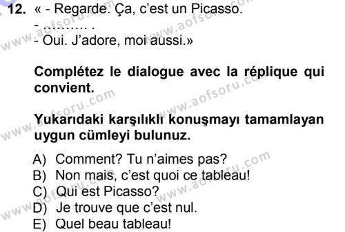 Fransızca 1 Dersi 2012 - 2013 Yılı (Final) Dönem Sonu Sınav Soruları 12. Soru