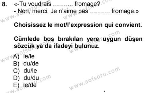 Fransızca 1 Dersi 2012 - 2013 Yılı (Final) Dönem Sonu Sınav Soruları 8. Soru