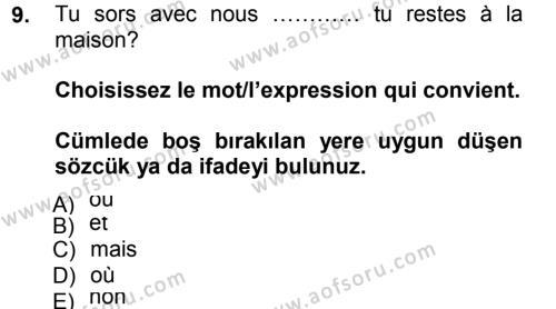 Fransızca 1 Dersi 2012 - 2013 Yılı (Final) Dönem Sonu Sınav Soruları 9. Soru