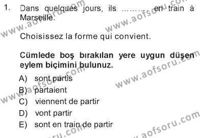 Ev İdaresi Bölümü 1. Yarıyıl Fransızca I Dersi 2013 Yılı Güz Dönemi Tek Ders Sınavı 1. Soru
