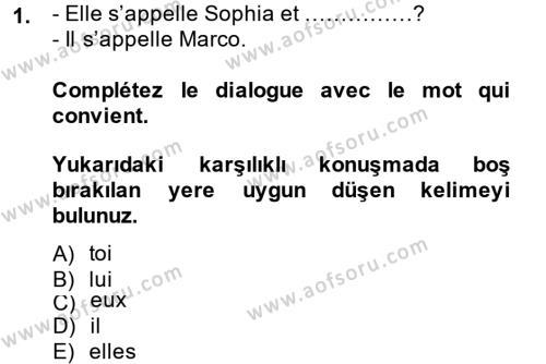 Yerel Yönetimler Bölümü 1. Yarıyıl Fransızca I Dersi 2014 Yılı Güz Dönemi Ara Sınavı 1. Soru