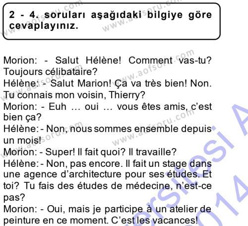 İnsan Kaynakları Yönetimi Bölümü 1. Yarıyıl Fransızca I Dersi 2014 Yılı Güz Dönemi Dönem Sonu Sınavı 2. Soru