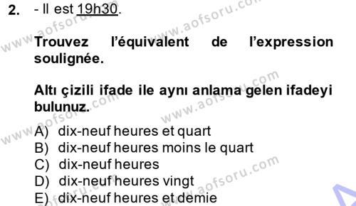 Adalet Bölümü 1. Yarıyıl Fransızca I Dersi 2015 Yılı Güz Dönemi Ara Sınavı 2. Soru