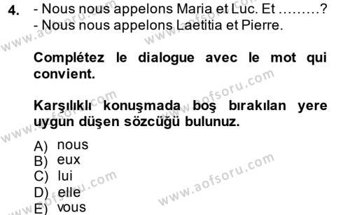 Fransızca 1 Dersi 2014 - 2015 Yılı Ara Sınavı 4. Soru