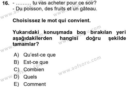 Fransızca 1 Dersi Ara Sınavı Deneme Sınav Soruları 16. Soru