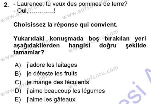 Büro Yönetimi ve Yönetici Asistanlığı Bölümü 1. Yarıyıl Fransızca I Dersi 2016 Yılı Güz Dönemi Dönem Sonu Sınavı 2. Soru