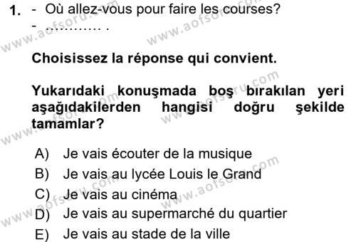 Fransızca 1 Dersi 2016 - 2017 Yılı 3 Ders Sınavı 1. Soru