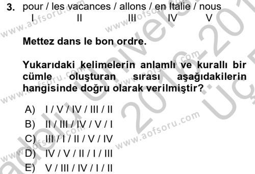Fransızca 1 Dersi 2016 - 2017 Yılı 3 Ders Sınavı 3. Soru