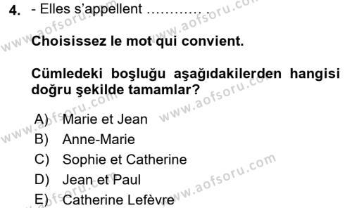 Fransızca 1 Dersi 2016 - 2017 Yılı 3 Ders Sınavı 4. Soru