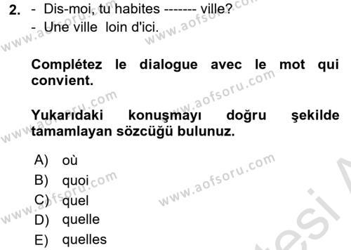 Fransızca 1 Dersi 2017 - 2018 Yılı Ara Sınavı 2. Soru