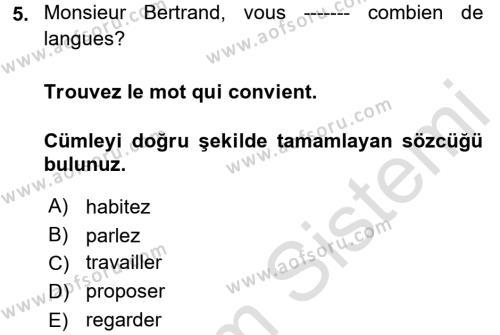 Spor Yönetimi Bölümü 1. Yarıyıl Fransızca I Dersi 2018 Yılı Güz Dönemi Ara Sınavı 5. Soru