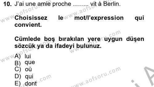 Fransızca 2 Dersi Ara Sınavı Deneme Sınav Soruları 10. Soru
