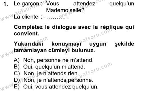 Elektrik Enerjisi Üretim, İletim ve Dağıtımı Bölümü 2. Yarıyıl Fransızca II Dersi 2013 Yılı Bahar Dönemi Dönem Sonu Sınavı 1. Soru